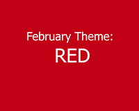 February Theme:  RED